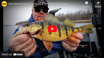 Ice-out: Early spring fishing locations and techniques [video]